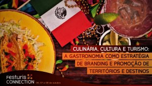 Gastronomia como estratégia de branding é tema do Festuris Connection